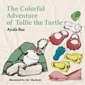 The Colorful Adventure of Tollie the Turtle