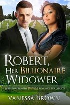 Robert, Her Billionaire Widower