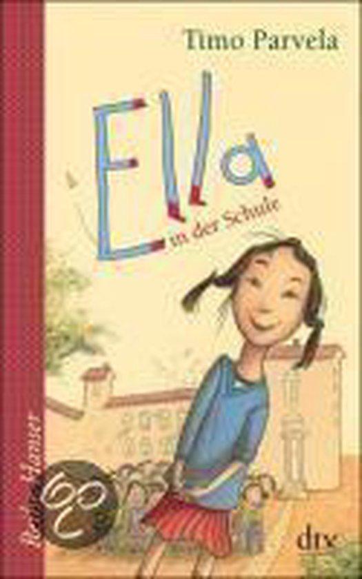 Boek cover Ella in der Schule. Bd. 01 van Timo Parvela (Paperback)