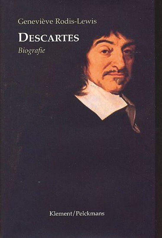 Descartes - Genevi'Ve Rodis-Lewis |