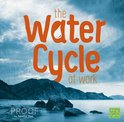 Water Cycle at Work (Water in Our World)