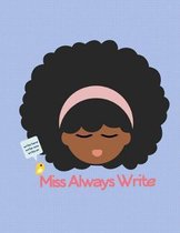 Miss Always Right