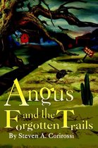 Angus and the Forgotten Trails