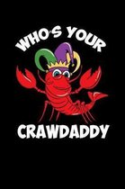 Who's Your Crawdaddy
