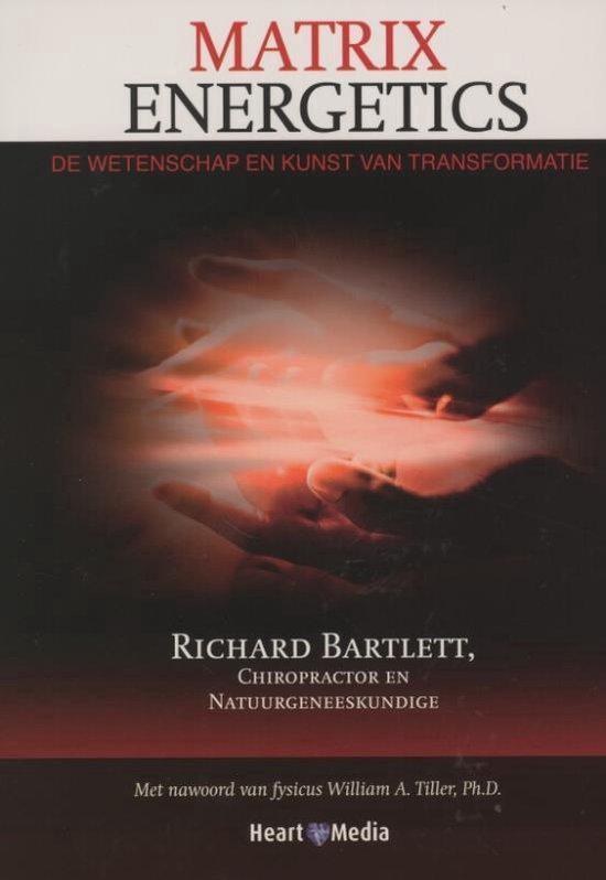 Matrix Energetics - Richard Bartlett |