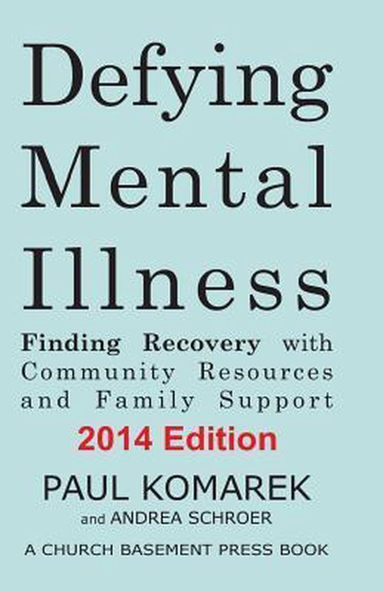 Defying Mental Illness 2014 Edition