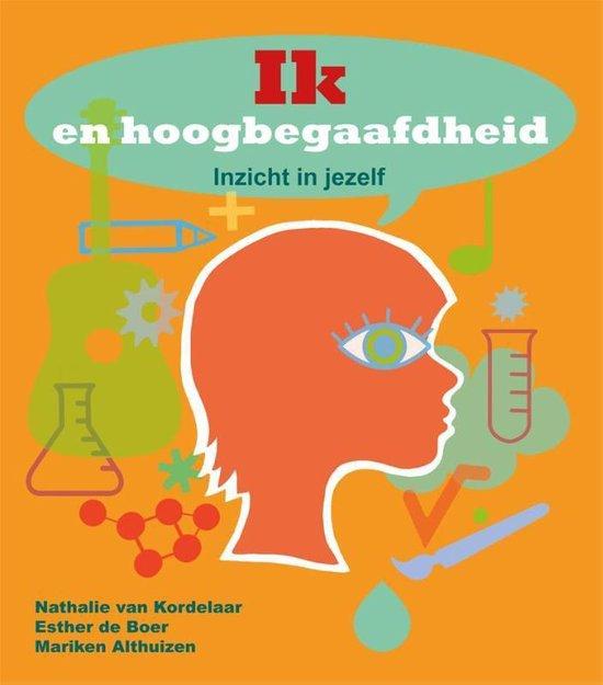 Boek cover Ik en hoogbegaafdheid van N. Van Kordelaar (Paperback)
