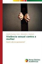 Violencia Sexual Contra a Mulher