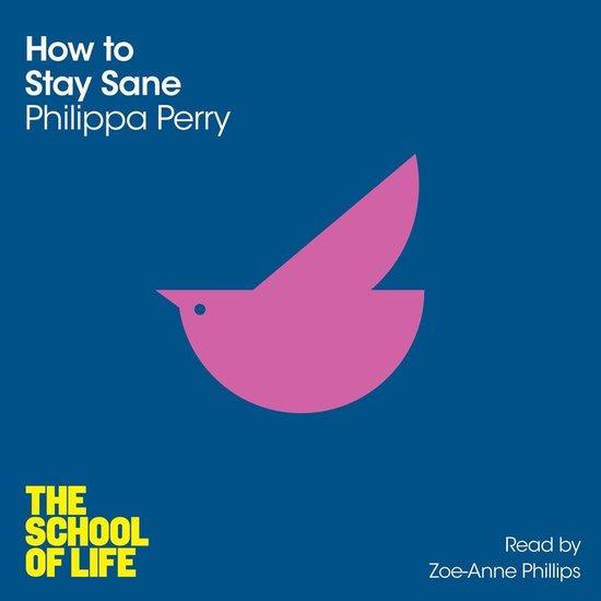 Boek cover How to Stay Sane van Philippa Perry (Onbekend)