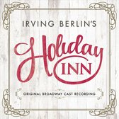 Irvin Berlin'S Holiday Inn