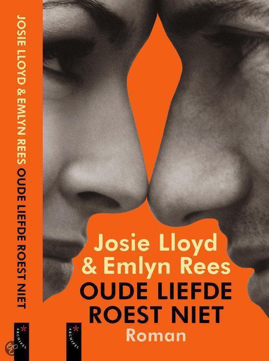 Oude Liefde Roest Niet - Josie Lloyd |