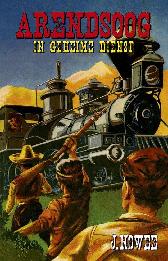 Boek cover Arendsoog 15 -   Arendsoog in geheime dienst van Jan Nowee (Paperback)