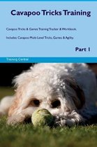 Cavapoo Tricks Training Cavapoo Tricks & Games Training Tracker & Workbook. Includes