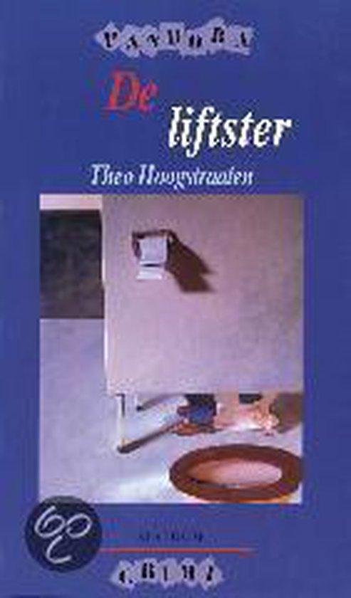 Cover van het boek 'De liftster' van Theo Hoogstraaten