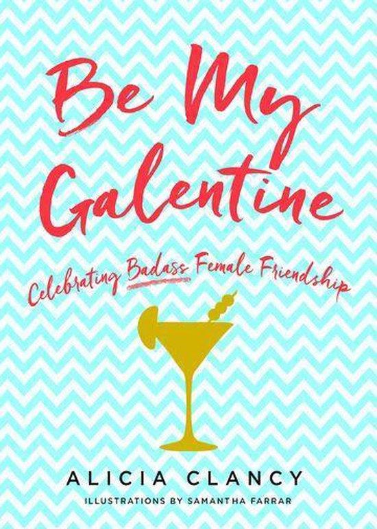 Boek cover Be My Galentine van Alicia Clancy (Onbekend)