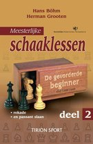 Meesterlijke schaaklessen deel 2