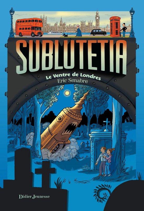 Sublutetia - Le ventre de Londres
