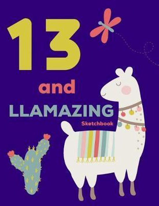 13 and Llamazing Sketchbook