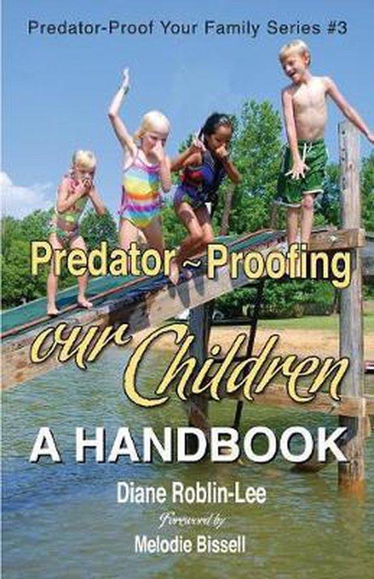 Omslag van Predator-Proofing Our Children
