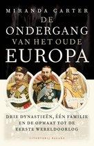Boek cover De ondergang van het oude Europa van Miranda Carter (Onbekend)
