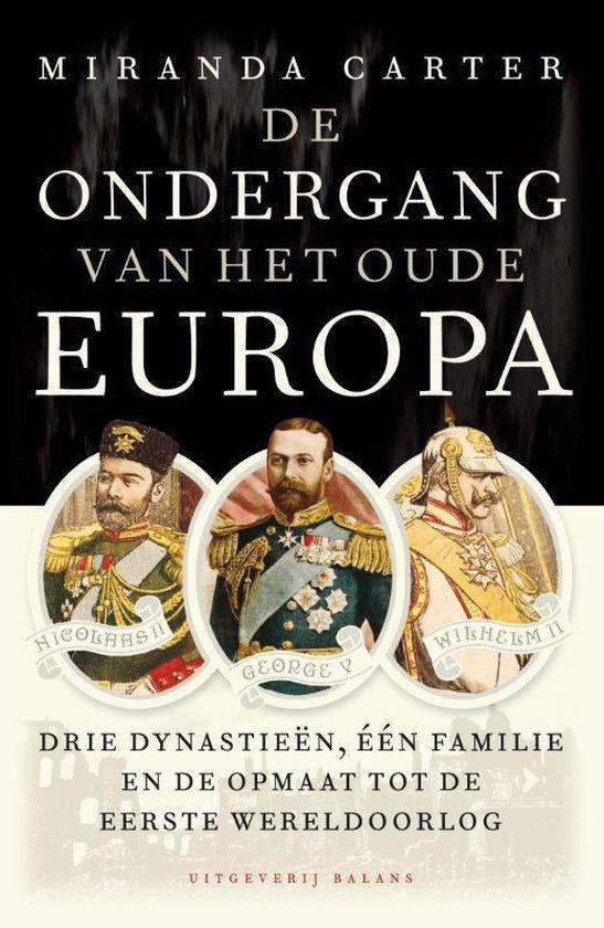 Boek cover De ondergang van het oude Europa van Miranda Carter