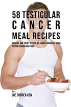 58 Testicular Cancer Meal Recipes