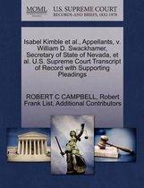 Isabel Kimble et al., Appellants, V. William D. Swackhamer, Secretary of State of Nevada, et al. U.S. Supreme Court Transcript of Record with Supporting Pleadings