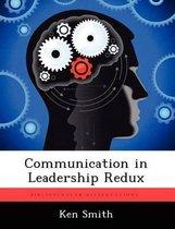 Communication in Leadership Redux