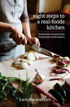 8 Steps to a Real-Foods Kitchen