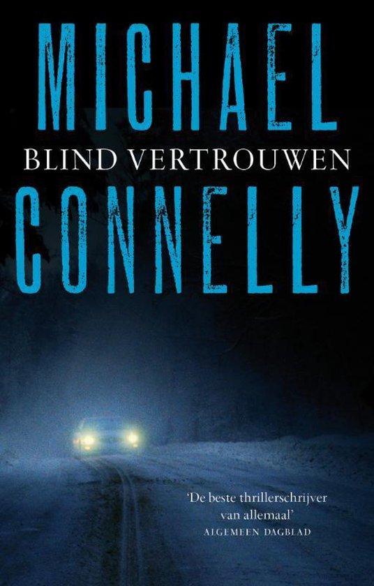 Blind Vertrouwen - Michael Connelly |