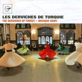 The Dervishes Of Turkey - Sufi Music