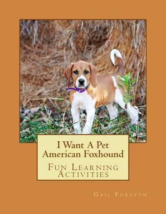 I Want a Pet American Foxhound