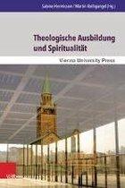 Theologische Ausbildung Und Spiritualitat
