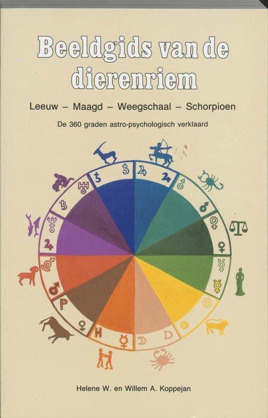 Beeldgids van de dierenriem / 1 Leeuw-Maagd-Weegschaal-Schorpioen - H. Koppejan | Readingchampions.org.uk