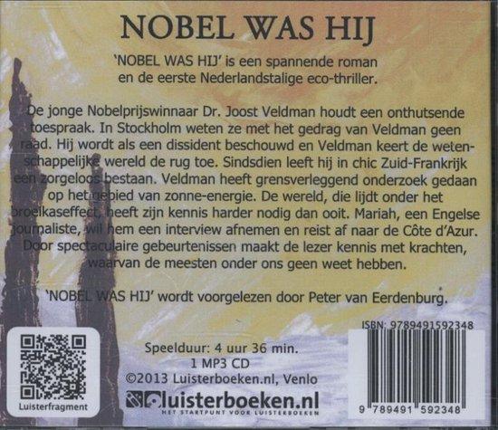 Nobel was hij