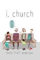 I, Church