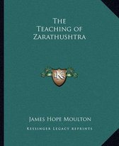 The Teaching of Zarathushtra