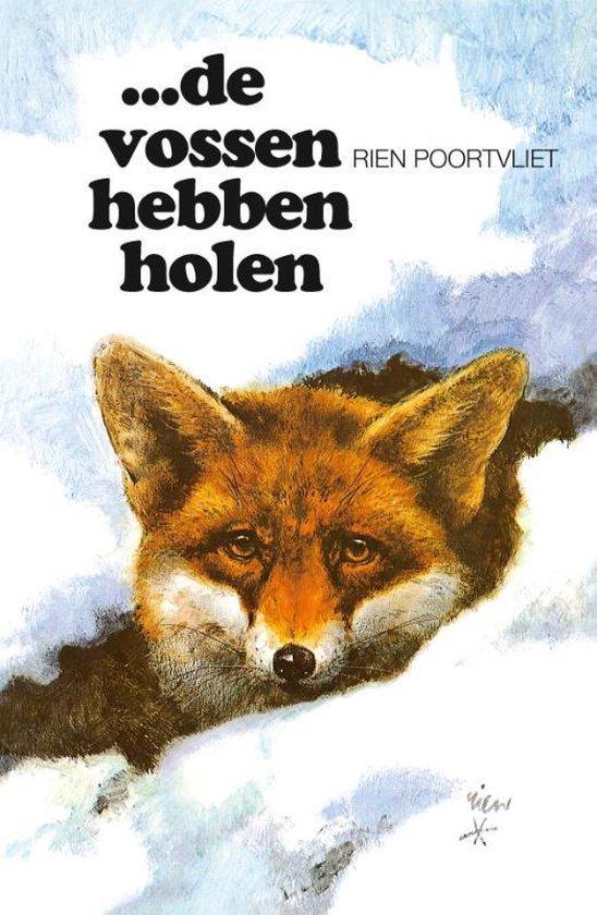 Cover van het boek '...De vossen hebben holen' van Rien Poortvliet