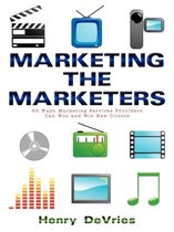 Marketing the Marketers
