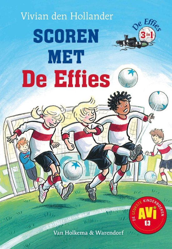 De Effies - Scoren met de Effies - Vivian den Hollander |