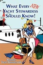 What Every New Yacht Stewardess Should Know!