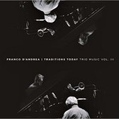 Traditions Today / Trio Music Vol. Iii