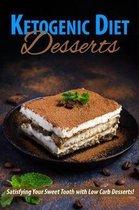 Ketogenic Diet Desserts