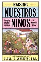 Raising Nuestros Ni Nos