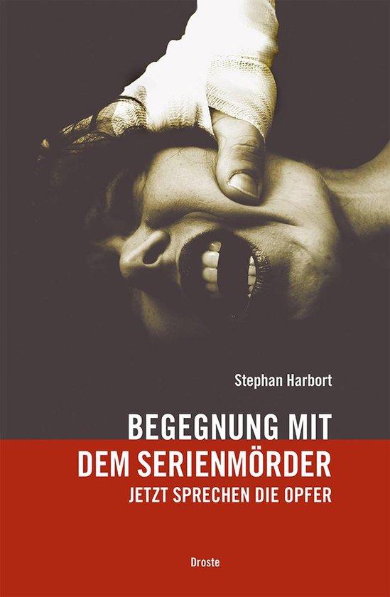 Boek cover Begegnung mit dem Serienmörder van Stephan Harbort (Onbekend)
