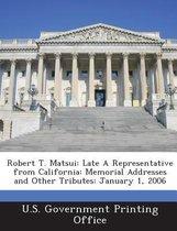 Robert T. Matsui