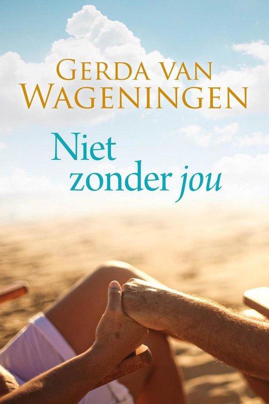 Niet zonder jou - Gerda van Wageningen |