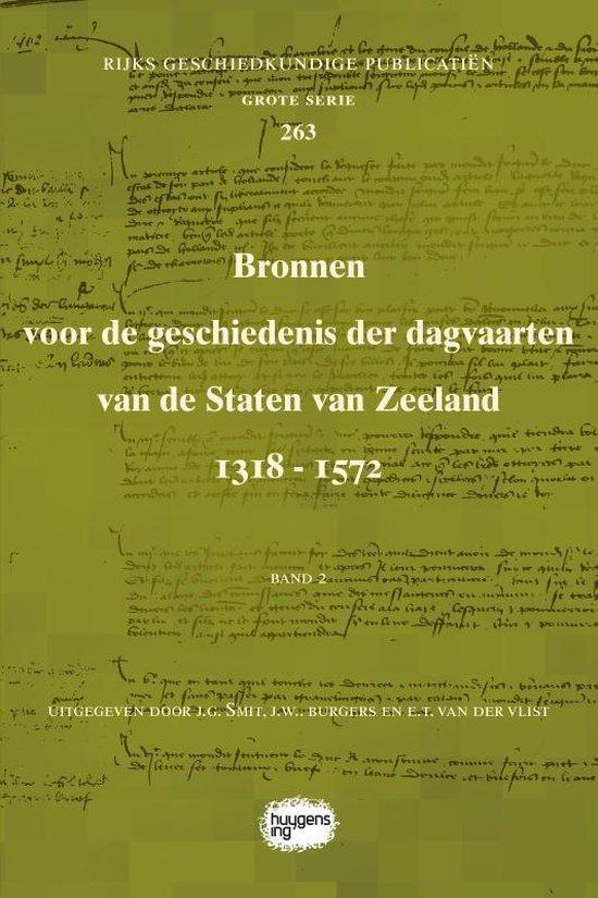 Rijks Geschiedkundige Publicatiën Grote Serie 263 - Bronnen voor de geschiedenis der dagvaarten van de Staten van Zeeland 1318 - 1572 - none |