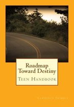 Roadmap Toward Destiny