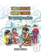 Three African Short Stories for Young Readers